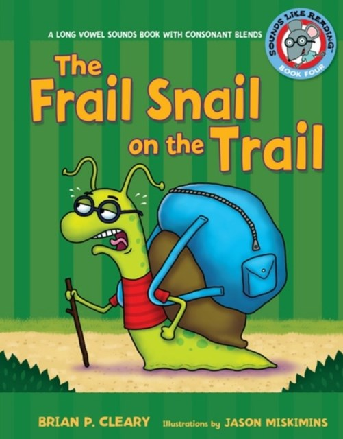 #4 The Frail Snail on the Trail