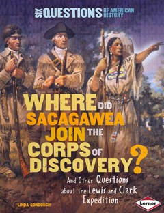 Where Did Sacagawea Join the Corps of Discovery?