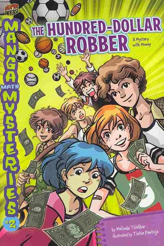 Manga Math Mysteries 2: The Hundred-Dollar Robber - Money