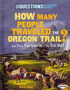 How Many People Traveled the Oregon Trail?