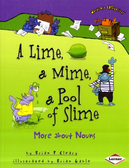 Lime, a Mime, a Pool of Slime