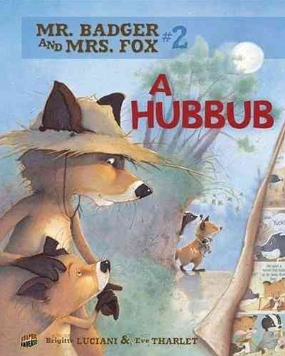 A Hubbub - Mr Badger and Mrs Fox Graphic Novel Book Two