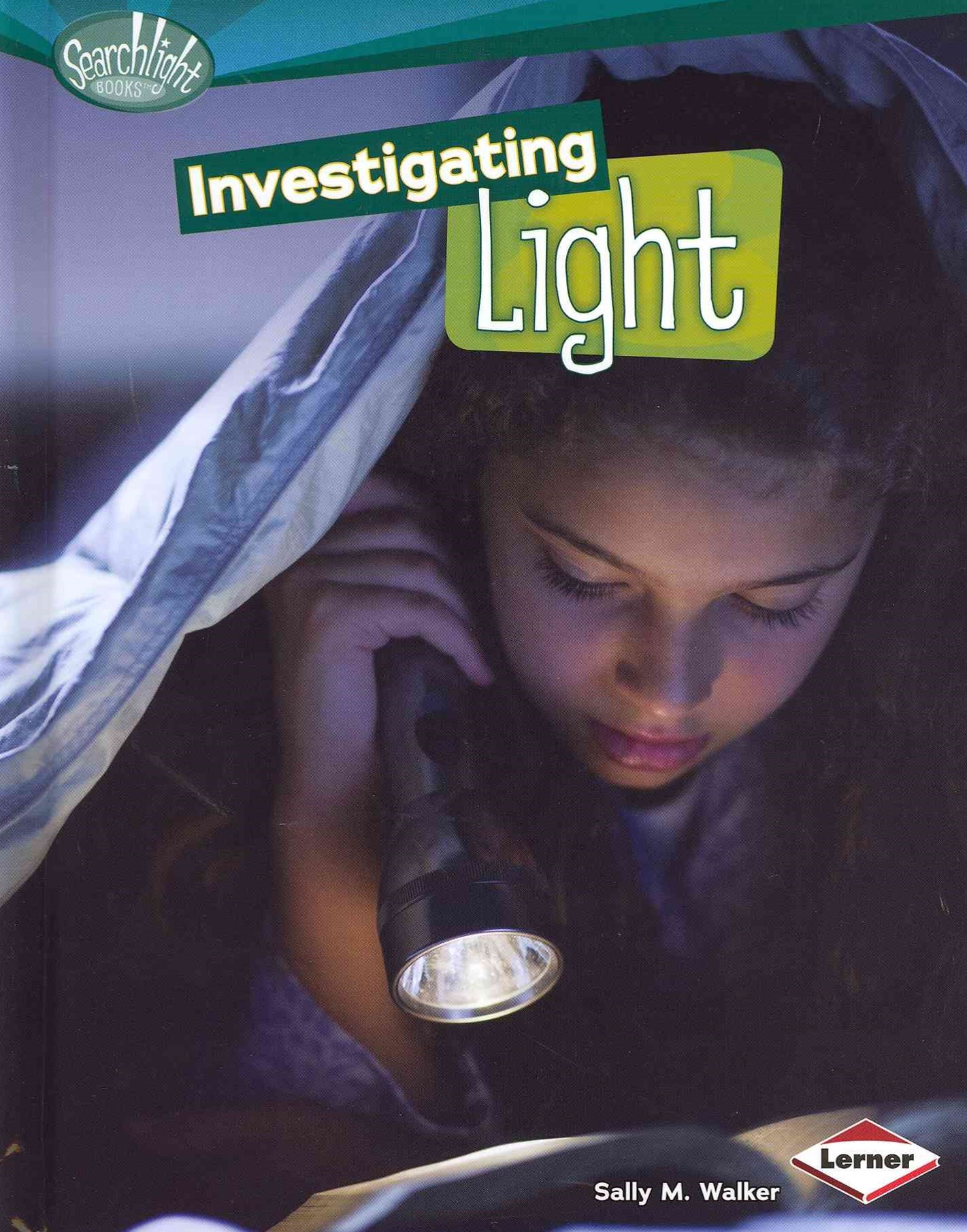 Investigating Light