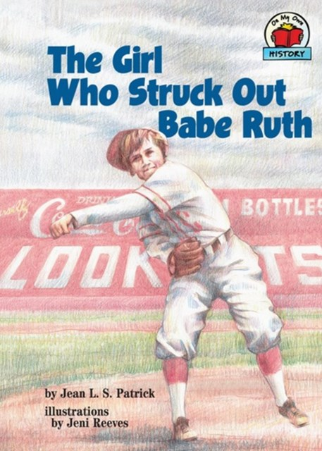 (ebook) Girl Who Struck Out Babe Ruth