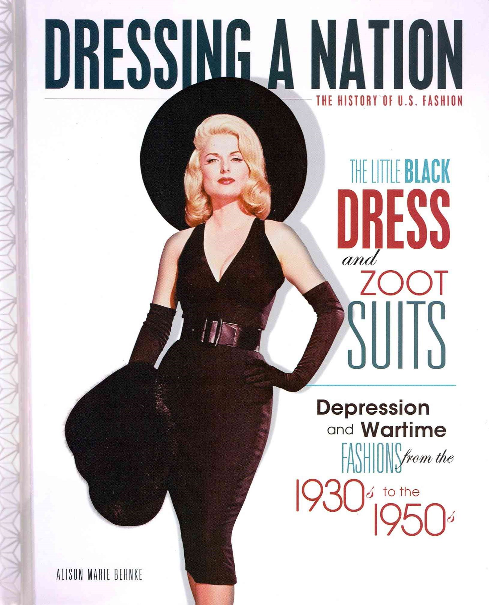 The Little Black Dress and Zoot Suits