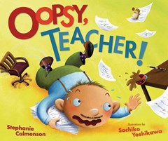 Oopsy, Teacher! Library Edition
