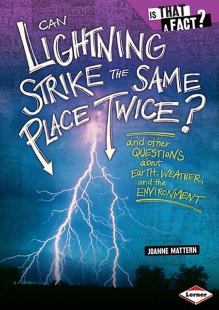 Can Lightning Strike the Same Place Twice?