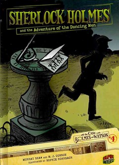 Sherlock Holmes and the Adventure of the Dancing Men