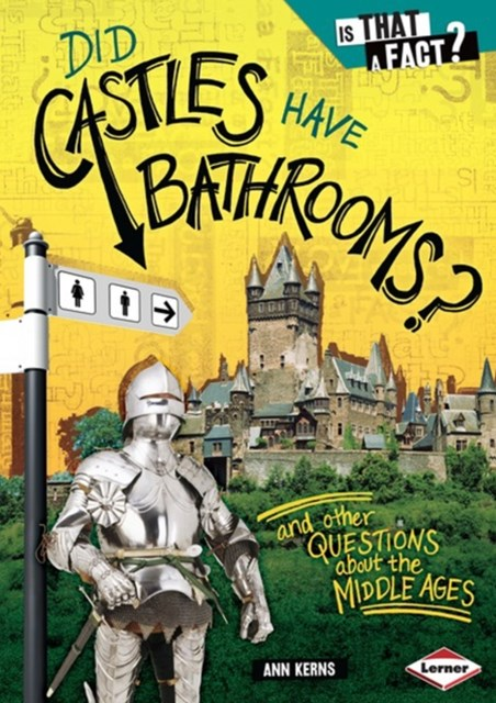 Did Castles Have Bathrooms?