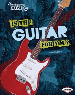 Is the Guitar for You?
