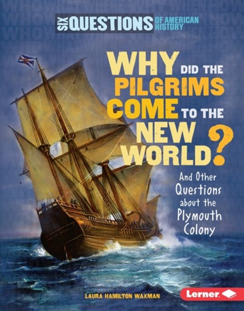 Why Did the Pilgrims Come to the New World?