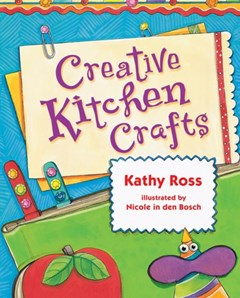 Creative Kitchen Crafts