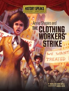 Annie Shapiro and the Clothing Workers