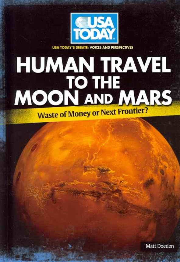 Human Travel to the Moon and Mars