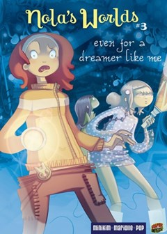 #3 Even for a Dreamer Like Me