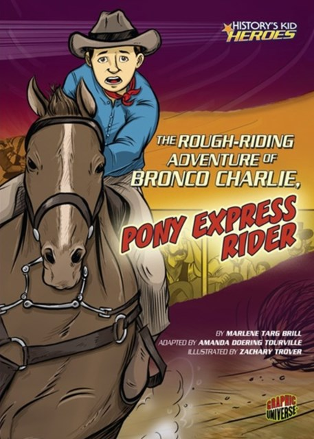 Rough-Riding Adventure of Bronco Charlie, Pony Express Rider