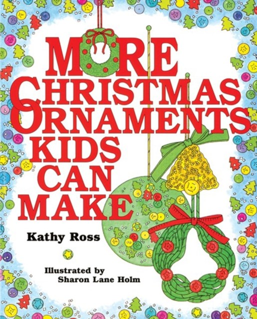 More Christmas Ornaments Kids Can Make