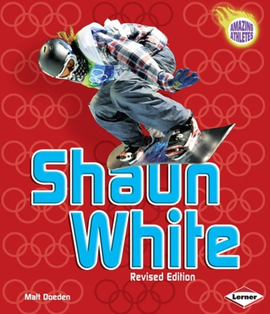 Shaun White (Revised Edition)