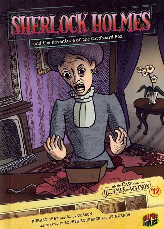 Sherlock Holmes and the Adventure of the Cardboard Box - Graphic Book 12
