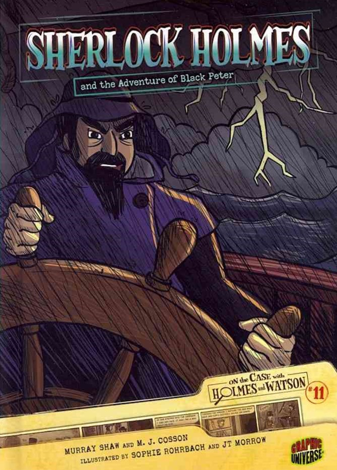 Sherlock Holmes and the Adventure of Black Peter - Graphic Book 11