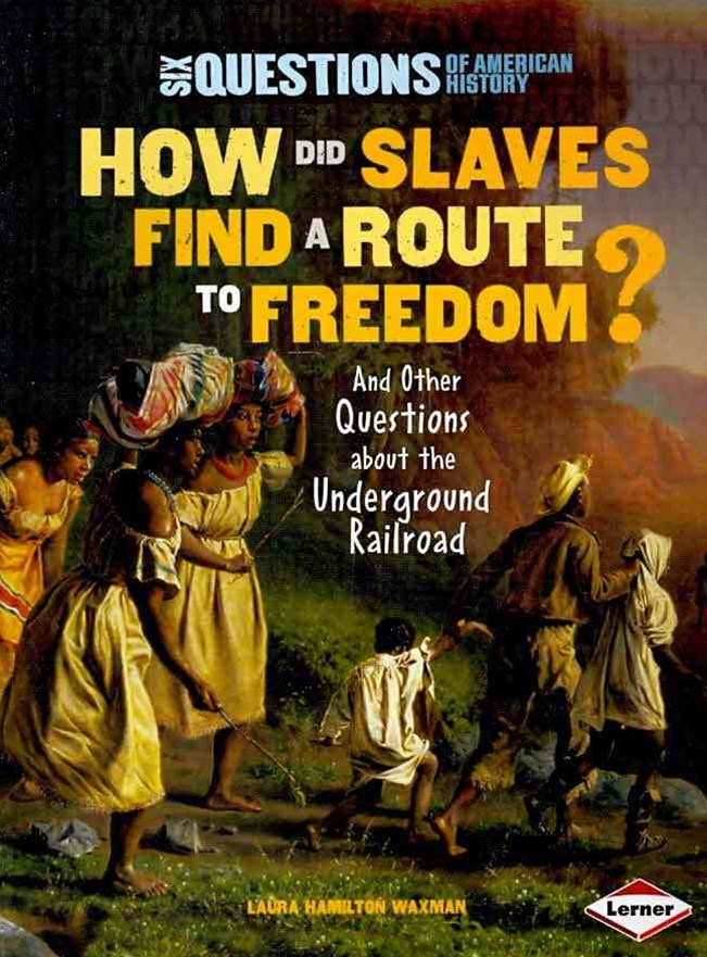 How Did Slaves Find a Route to Freedom?