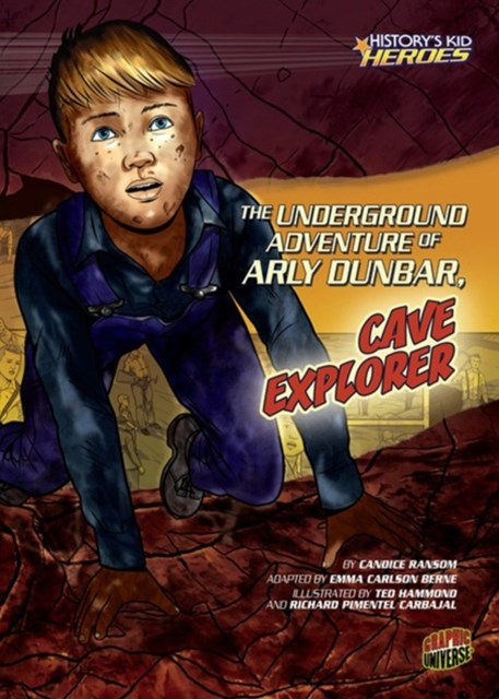 Underground Adventure of Arly Dunbar, Cave Explorer