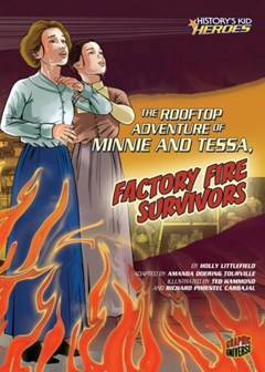 Rooftop Adventure of Minnie and Tessa, Factory Fire Survivors