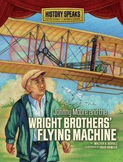 Johnny Moore and the Wright Brothers