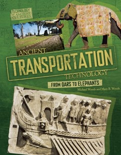 (ebook) Ancient Transportation Technology - Non-Fiction History