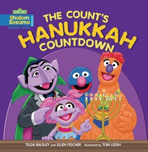 The Count's Hanukkah Countdown by Tilda Balsley, Ellen Fischer, Tom Leigh (9780761375579) - PaperBack - Children's Fiction Intermediate (5-7)
