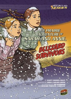 (ebook) Prairie Adventure of Sarah and Annie, Blizzard Survivors