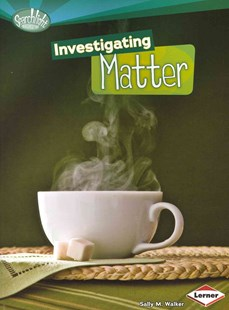 Investigating Matter - Searchlight Energy by Walker Sally (9780761378754) - PaperBack - Non-Fiction