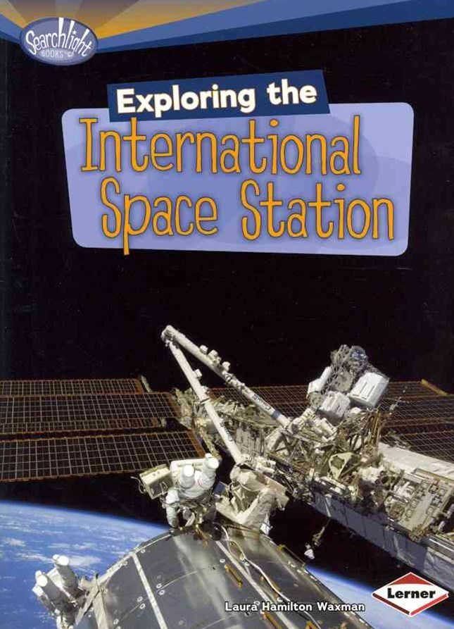 Exploring the International Space Station - Searchlight Space