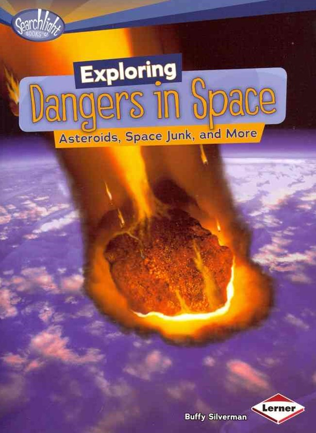 Exploring Dangers in Space Asteroids Space Junk - Searchlight Space