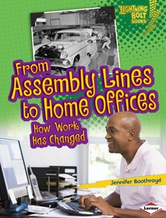 From Assembly Lines to Home Offices