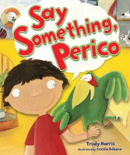 (ebook) Say Something, Perico - Children's Fiction