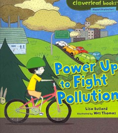 Power Up to Fight Pollution - Planet Protectors