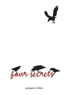 Four Secrets by Margaret Willey, Bill Hauser (9780761385356) - HardCover - Young Adult Contemporary