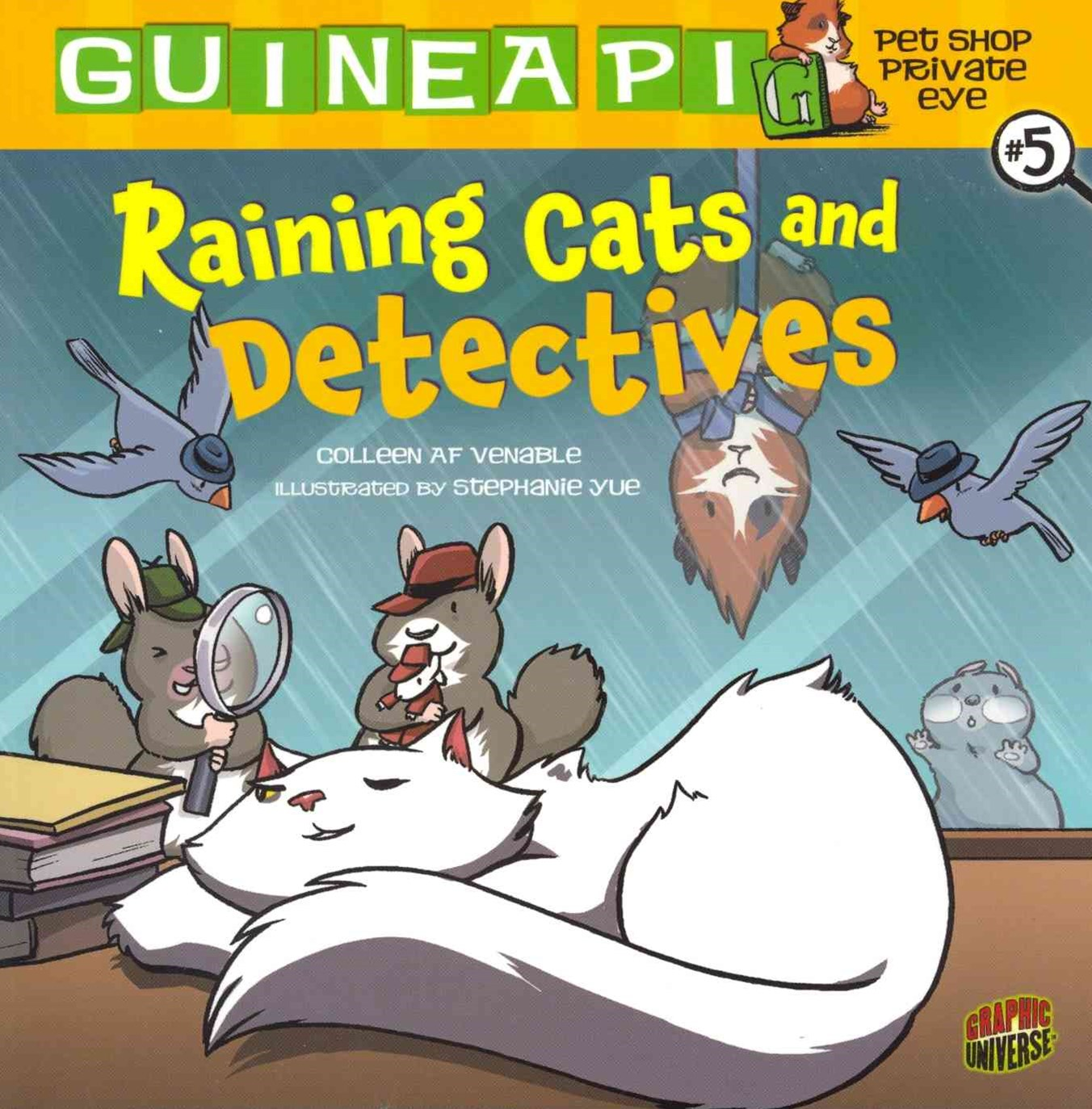 Guinea PIG, Pet Shop Private Eye Book 5: Raining Cats And Detectives