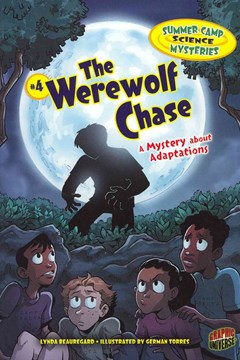 The Werewolf Chase - A Mystery About Adapations - Summer Camp Science Mysteries