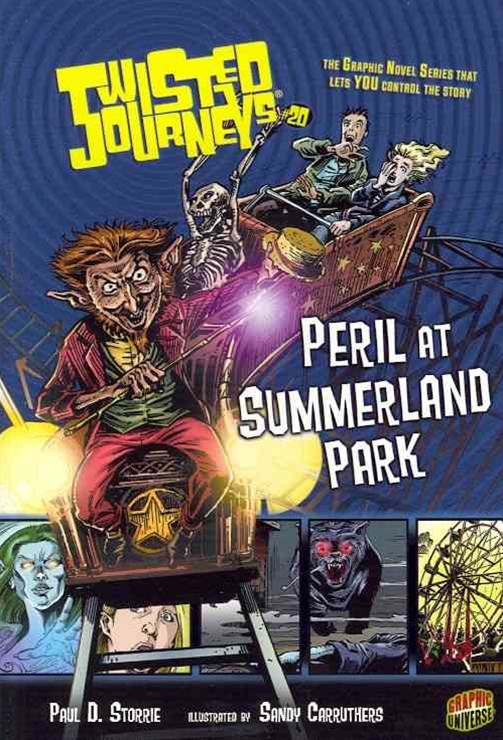 Twisted Journeys Bk 20: Peril At Summerland Park