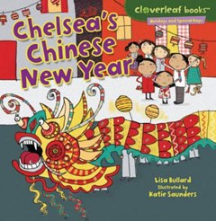 Chelseas Chinese New Year - Holidays and Special Days