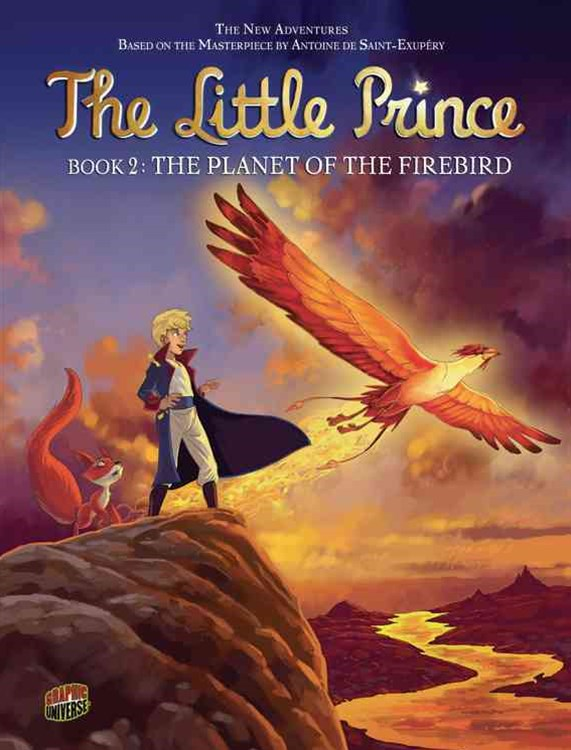 The Planet of the Firebird - Little Prince Graphic Novel Book Two
