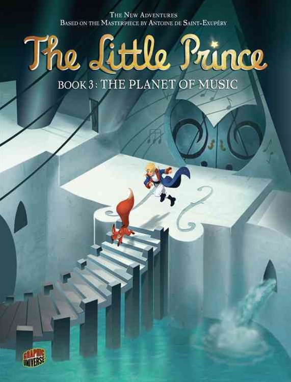 The Planet of Music - Little Prince Graphic Novel Book Three