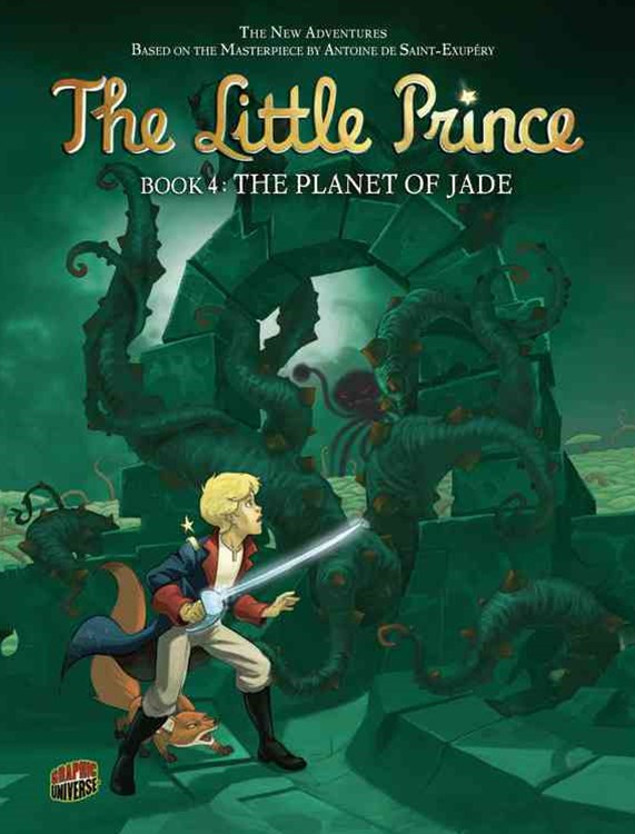 The Planet of Jade - Little Prince Graphic Novel Book Four