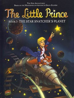 The Little Prince Book 5: The Star Snatcher