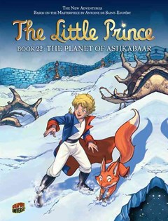 The Little Prince Book 22: The Planet of Ashkabaar