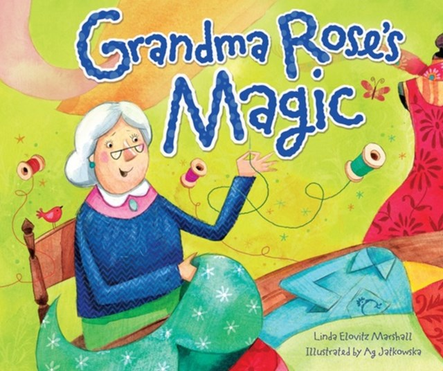Grandma Rose's Magic