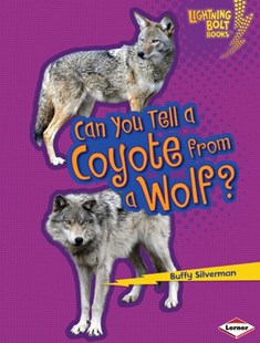 (ebook) Can You Tell a Coyote from a Wolf? - Non-Fiction Animals