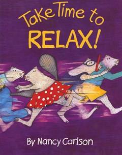 Take Time to Relax!